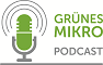 Gruenes Mikro - PODCAST